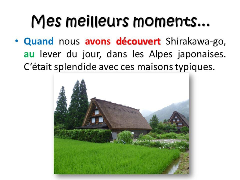 découvert Quand nous avons découvert Shirakawa-go, au lever du jour, dans les Alpes japonaises.
