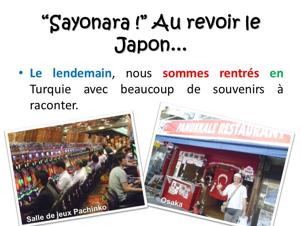 Sayonara . Au revoir le Japon...
