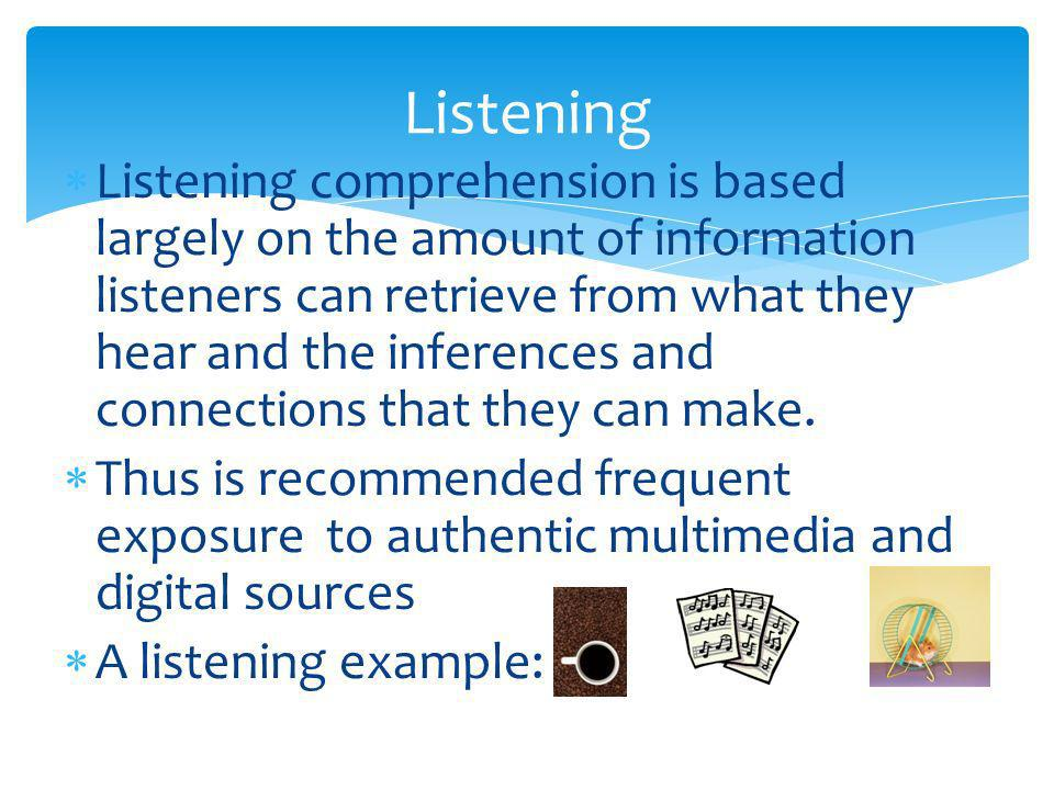 Interpretive Communication (Standard 1.2) Listening, Reading and Viewing The language learner will demonstrate comprehension of content from authentic