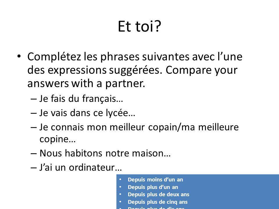 Et toi? Complétez les phrases suivantes avec lune des expressions suggérées. Compare your answers with a partner. – Je fais du français… – Je vais dan