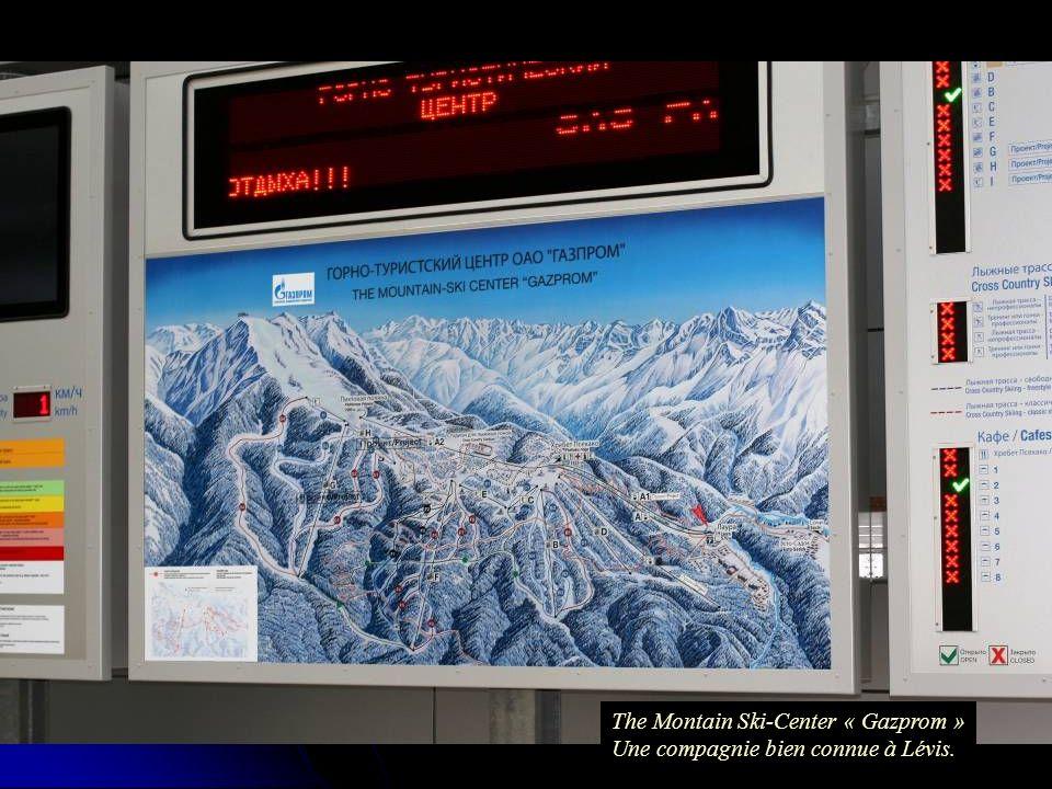 The Montain Ski-Center « Gazprom » Une compagnie bien connue à Lévis.