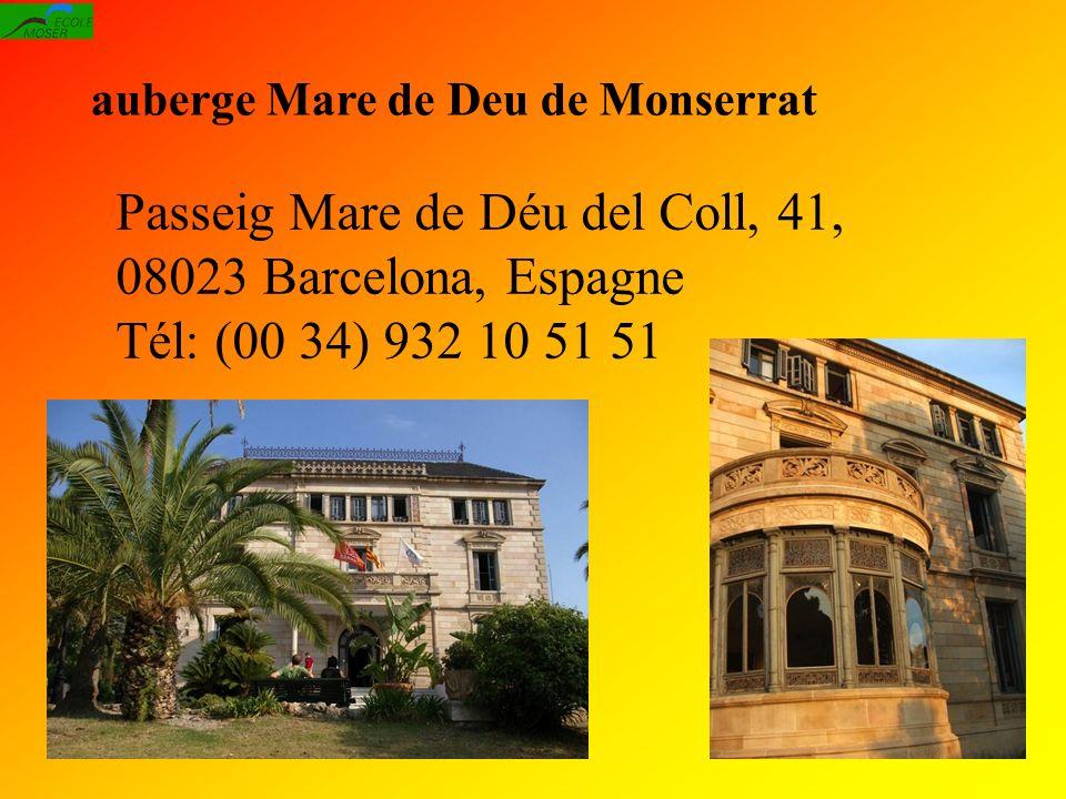 Hébergement: auberge Mare de Deu de Monserrat