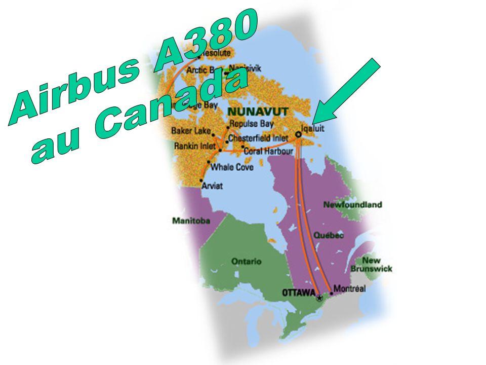 Le 6 février 2006, vers 10 h 15, l Airbus A380-800 pointe son nez à l horizon L appareil en provenance de Toulouse (France) se posera à l aéroport d Iqaluit.