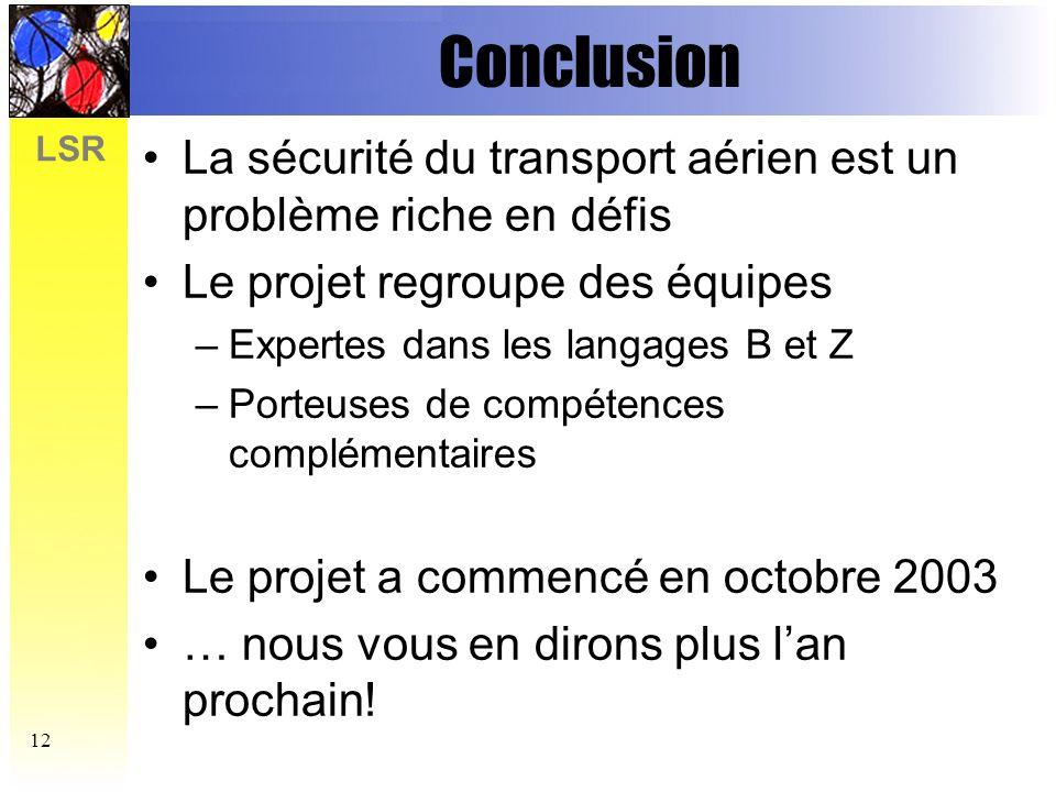 LSR 13 Des questions?…