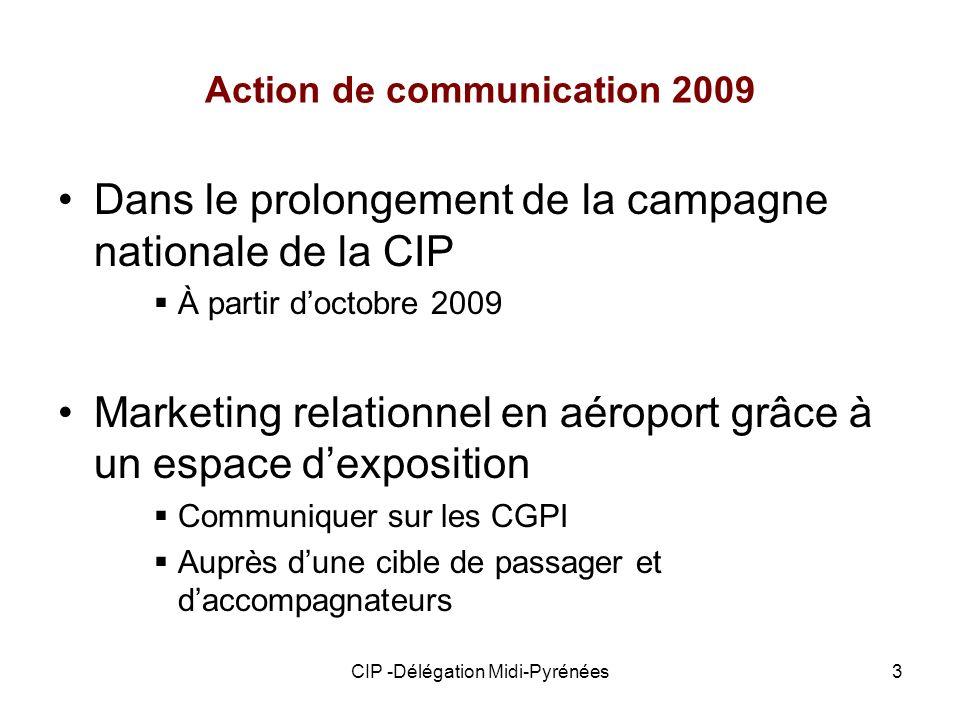 CIP -Délégation Midi-Pyrénées4 Pourquoi laéroport de Toulouse-Blagnac Aéroport de Toulouse-Blagnac 4 ème régional français 6,3 millions de passagers en 2008 362 106/197 890 passagers nat/internat en 2008 62% Hommes / 38% Femmes 36% de 35 à 49 ans, 25% > 50 ans 73% de cadres et dirigeants, 16% inactifs 31% de déplacement affaires 43% attente 1h 42% > 6 fois/an