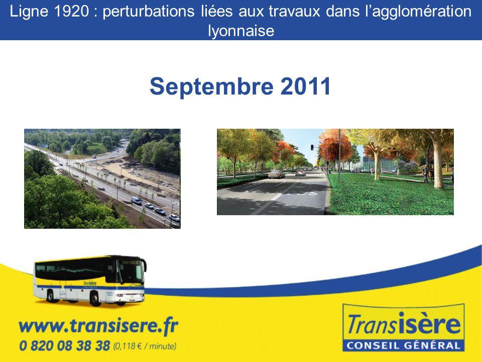 Septembre 2011 Ligne 1920 : perturbations liées aux travaux dans lagglomération lyonnaise