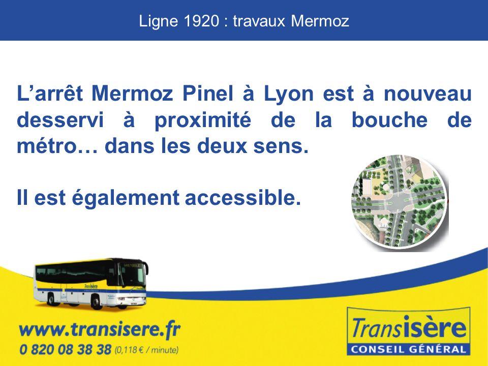 Larrêt Mermoz Pinel à Lyon est à nouveau desservi à proximité de la bouche de métro… dans les deux sens.