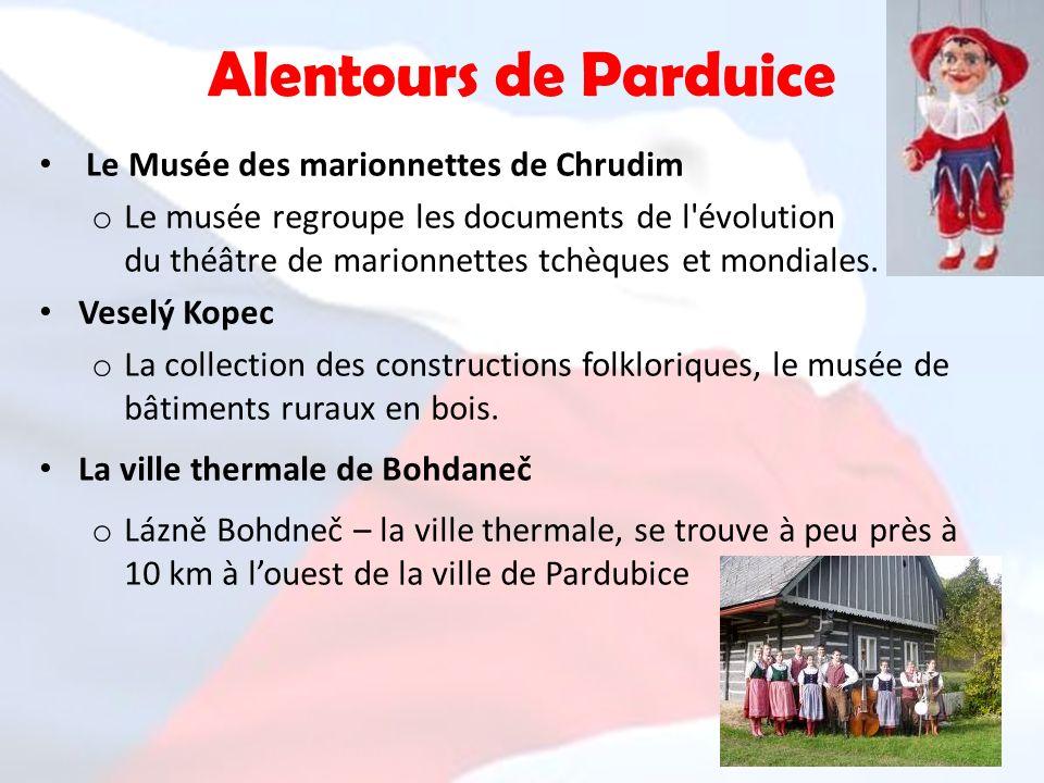 Alentours de Parduice Le Musée des marionnettes de Chrudim o Le musée regroupe les documents de l'évolution du théâtre de marionnettes tchèques et mon