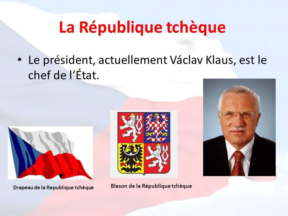 La République tchèque Le président, actuellement Václav Klaus, est le chef de lÉtat. Drapeau de la Republique tchèque Blason de la République tchèque