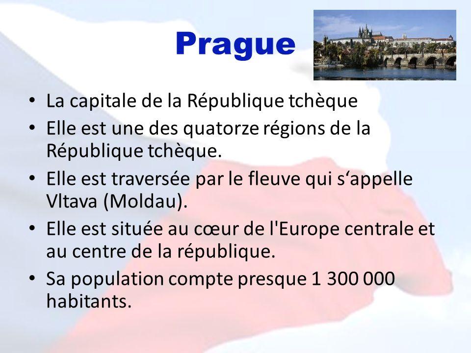 Prague La capitale de la République tchèque Elle est une des quatorze régions de la République tchèque. Elle est traversée par le fleuve qui sappelle