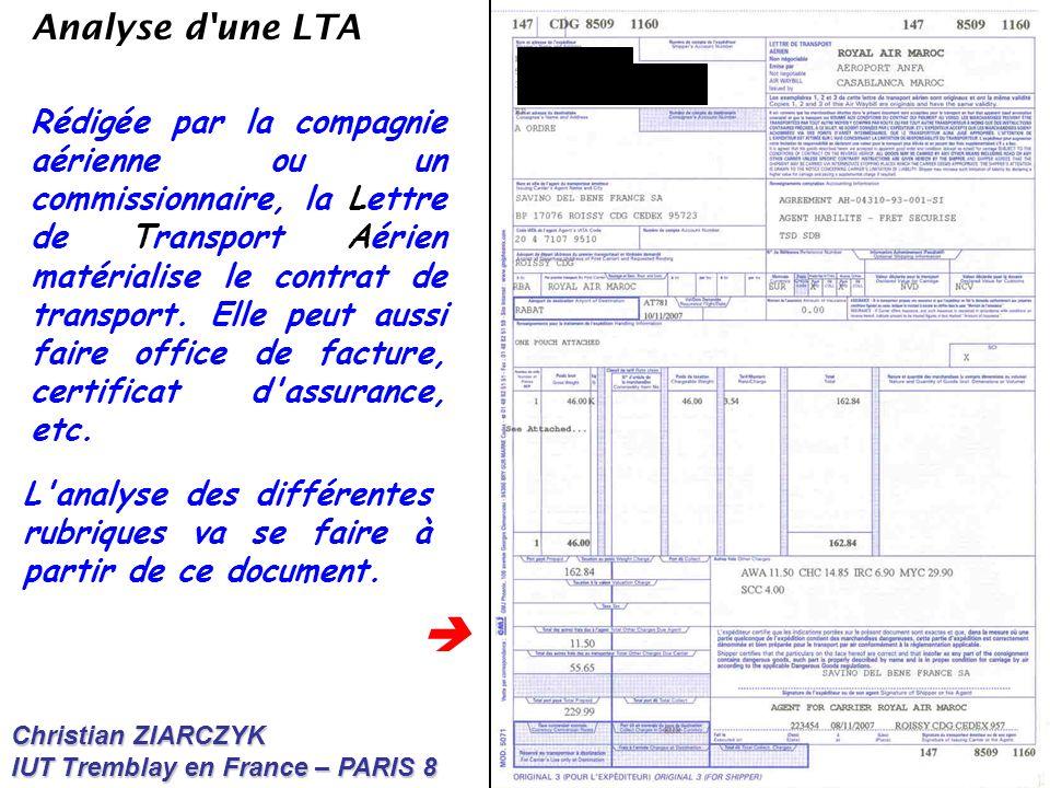 Christian ZIARCZYK IUT Tremblay en France – PARIS 8 Analyse d'une LTA L'analyse des différentes rubriques va se faire à partir de ce document. Rédigée