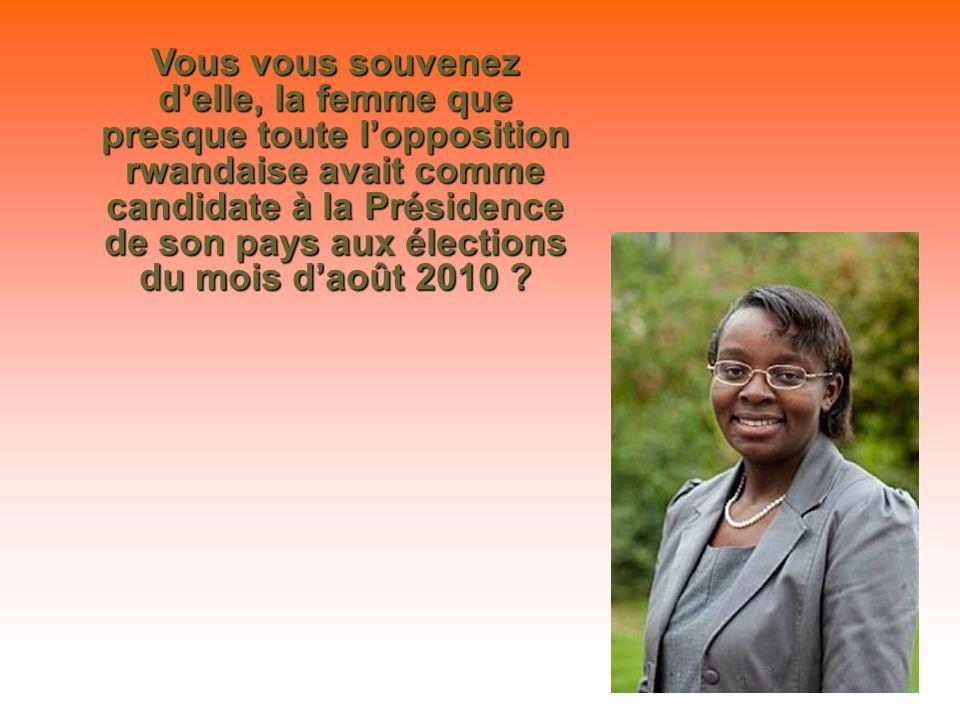 VICTOIRE est en danger Victoire Ingabire Umuhoza, candidate qui a été exclue des dernières «élections», manipulées par Paul Kagame, vient dêtre empris