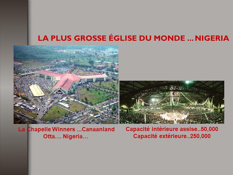 LA PLUS GROSSE ÉGLISE DU MONDE... NIGERIA