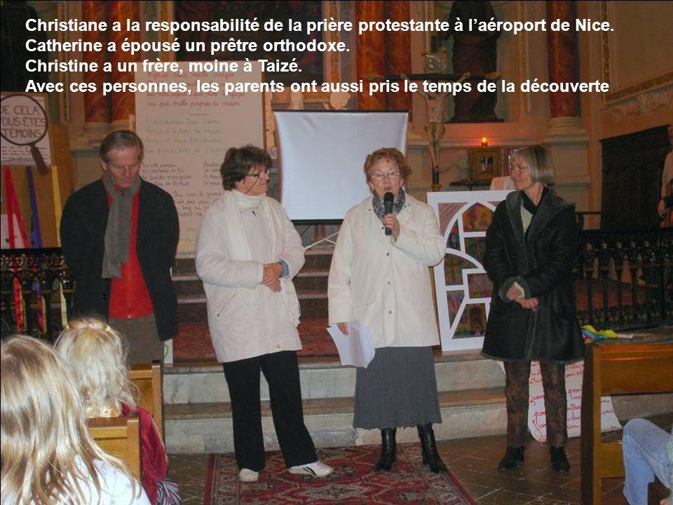 Christiane a la responsabilité de la prière protestante à laéroport de Nice.
