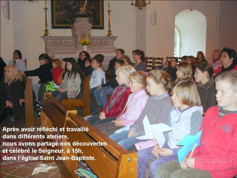 Après avoir réfléchi et travaillé dans différents ateliers, nous avons partagé nos découvertes et célébré le Seigneur, à 15h, dans léglise Saint Jean-Baptiste.