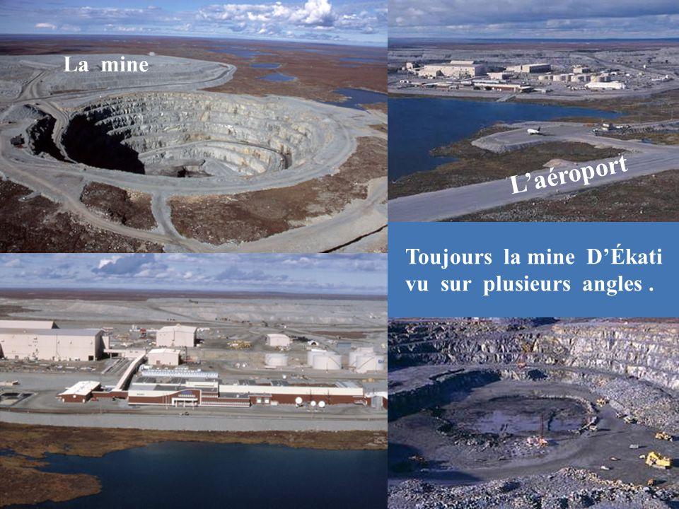 Toujours la mine DÉkati vu sur plusieurs angles. Laéroport La mine