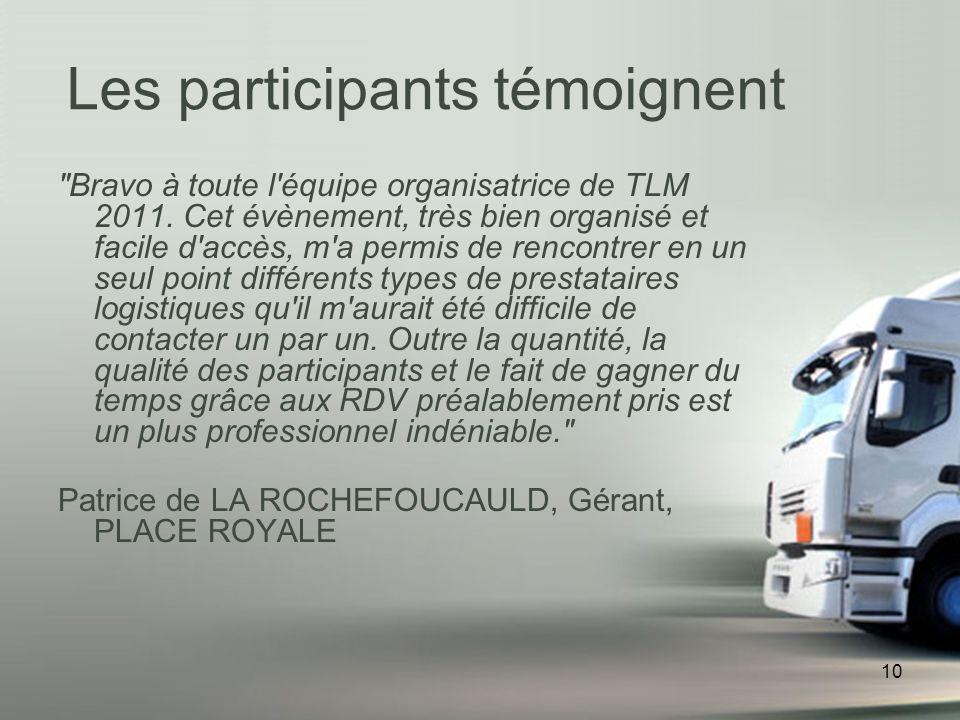 10 Bravo à toute l équipe organisatrice de TLM 2011.