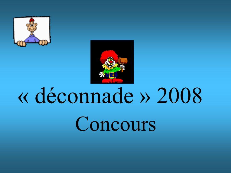 « déconnade » 2008 Concours