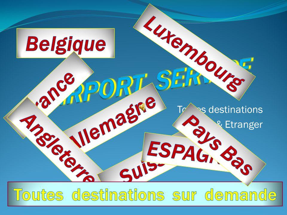 Toutes destinations Belgique & Etranger