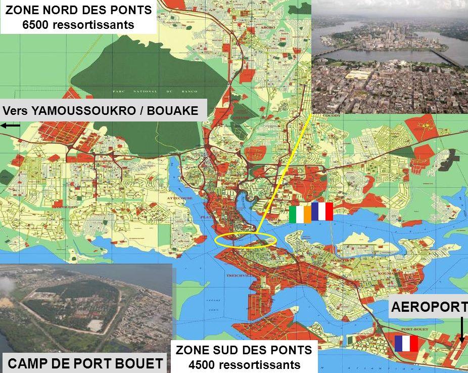 BATAILLON L ICORNEMANDAT XXV 3 DIFFUSION RESTREINTE AEROPORT ZONE NORD DES PONTS 6500 ressortissants Vers YAMOUSSOUKRO / BOUAKE ZONE SUD DES PONTS 450