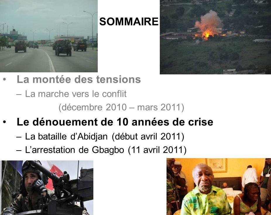 BATAILLON L ICORNEMANDAT XXV 7 La montée des tensions –La marche vers le conflit (décembre 2010 – mars 2011) Le dénouement de 10 années de crise –La b