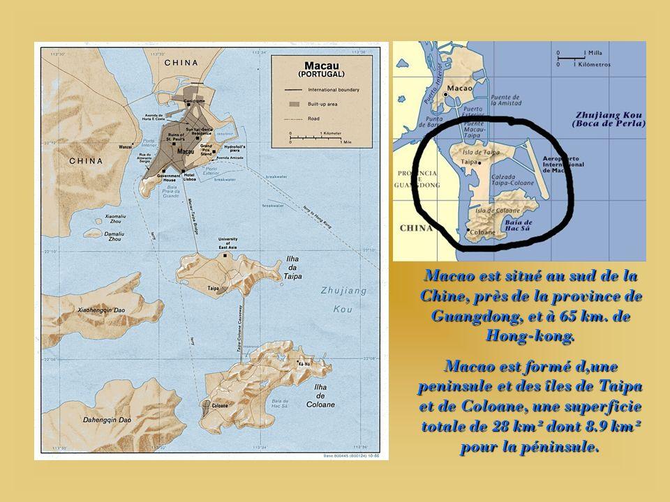 Depuis 1557, Macao est la première colonie européenne à sêtre établie sur la côte chinoise. Le nom vient du temple de la déesse A MA. Les Chinois nomm