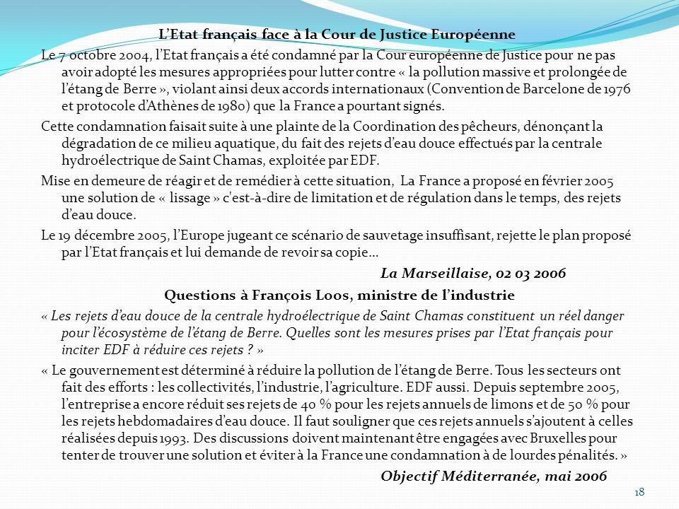 LEtat français face à la Cour de Justice Européenne Le 7 octobre 2004, lEtat français a été condamné par la Cour européenne de Justice pour ne pas avo