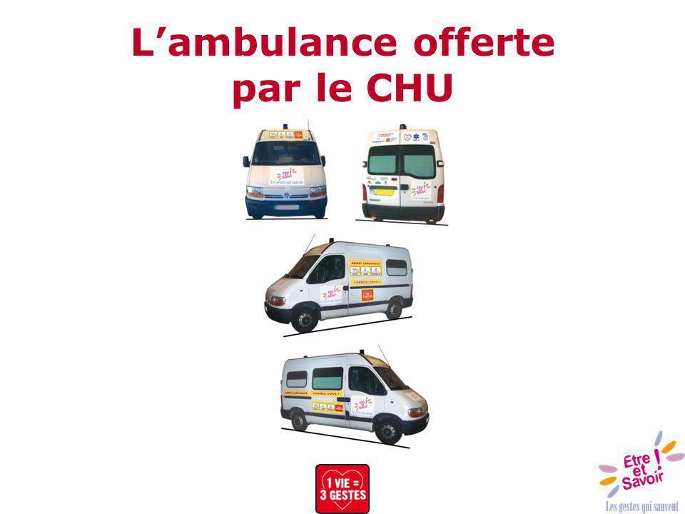 Lambulance offerte par le CHU