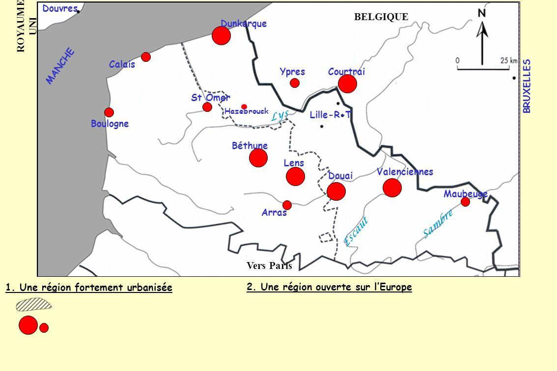 1. Une région fortement urbanisée 2. Une région ouverte sur lEurope Lille-R-T Boulogne Calais Dunkerque St Omer Hazebrouck YpresCourtrai Béthune Lens