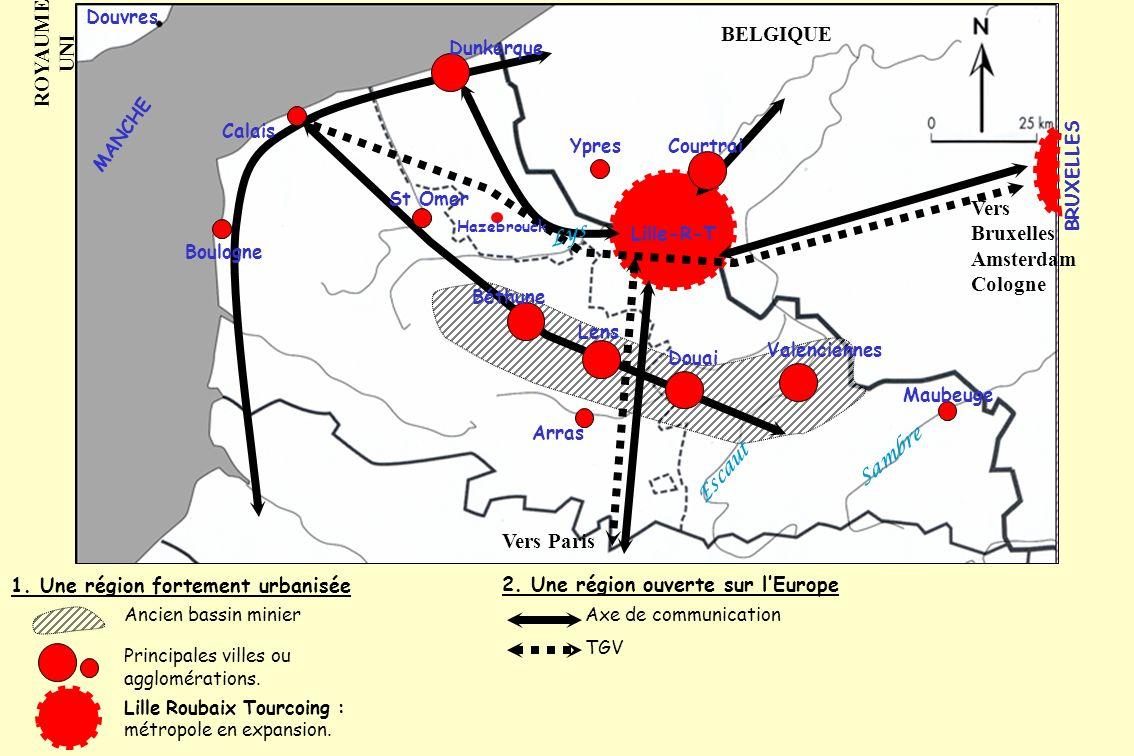 1. Une région fortement urbanisée 2. Une région ouverte sur lEurope Ancien bassin minier Principales villes ou agglomérations. Lille Roubaix Tourcoing