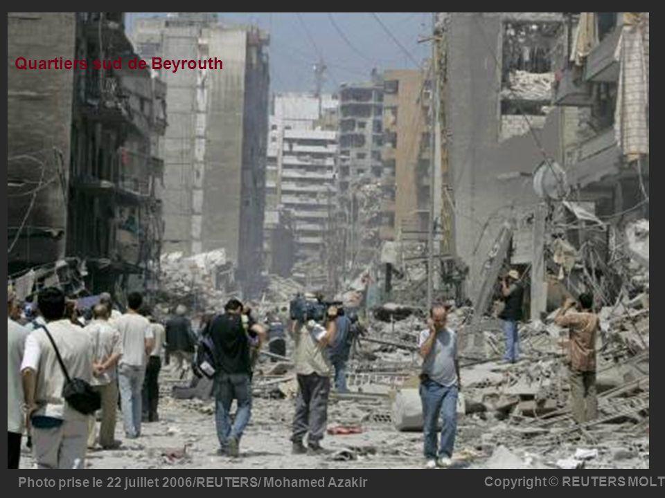 Quartiers sud de Beyrouth Photo prise le 22 juillet 2006/REUTERS/ Mohamed Azakir Copyright © REUTERS MOLT