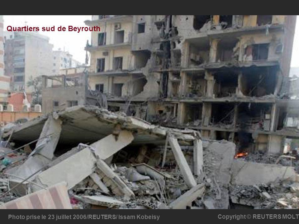 Quartiers sud de Beyrouth Photo prise le 23 juillet 2006/REUTERS/ Issam Kobeisy Copyright © REUTERS MOLT