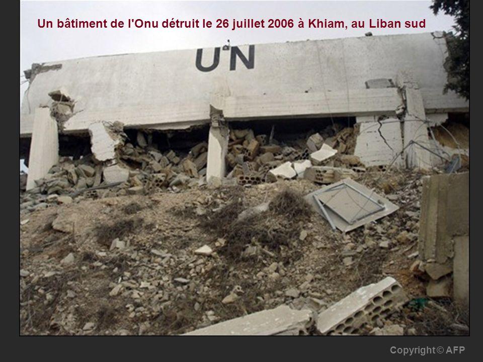 Un bâtiment de l'Onu détruit le 26 juillet 2006 à Khiam, au Liban sud Copyright © AFP