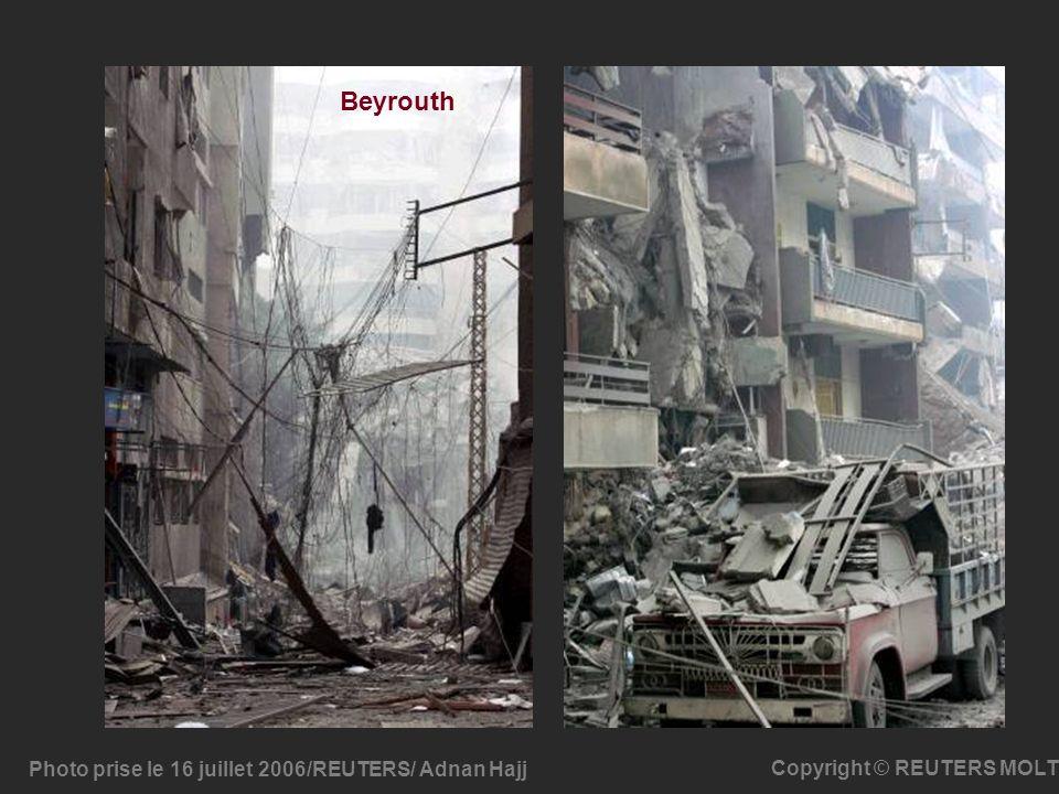 Photo prise le 16 juillet 2006/REUTERS/ Adnan Hajj Copyright © REUTERS MOLT Beyrouth