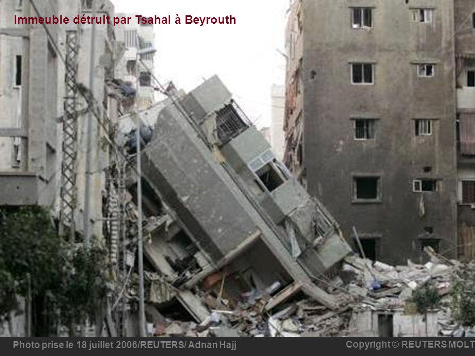 Photo prise le 18 juillet 2006/REUTERS/ Adnan Hajj Copyright © REUTERS MOLT Immeuble détruit par Tsahal à Beyrouth