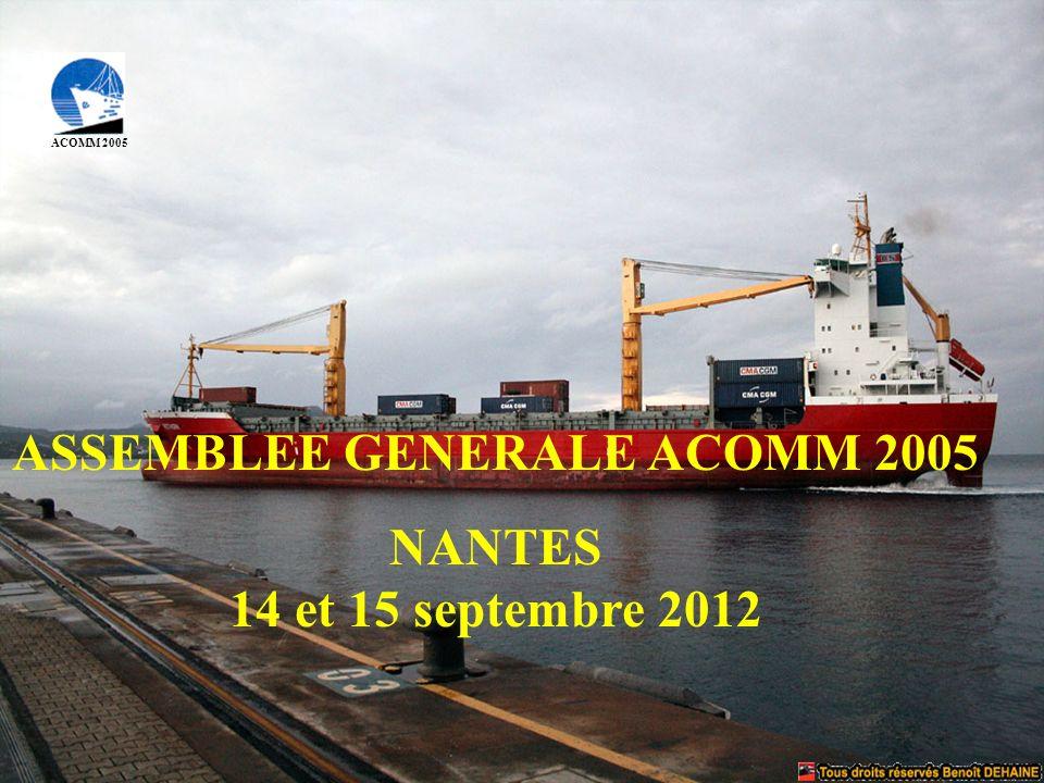 ACOMM 2005 ASSEMBLEE GENERALE ACOMM 2005 NANTES 14 et 15 septembre 2012
