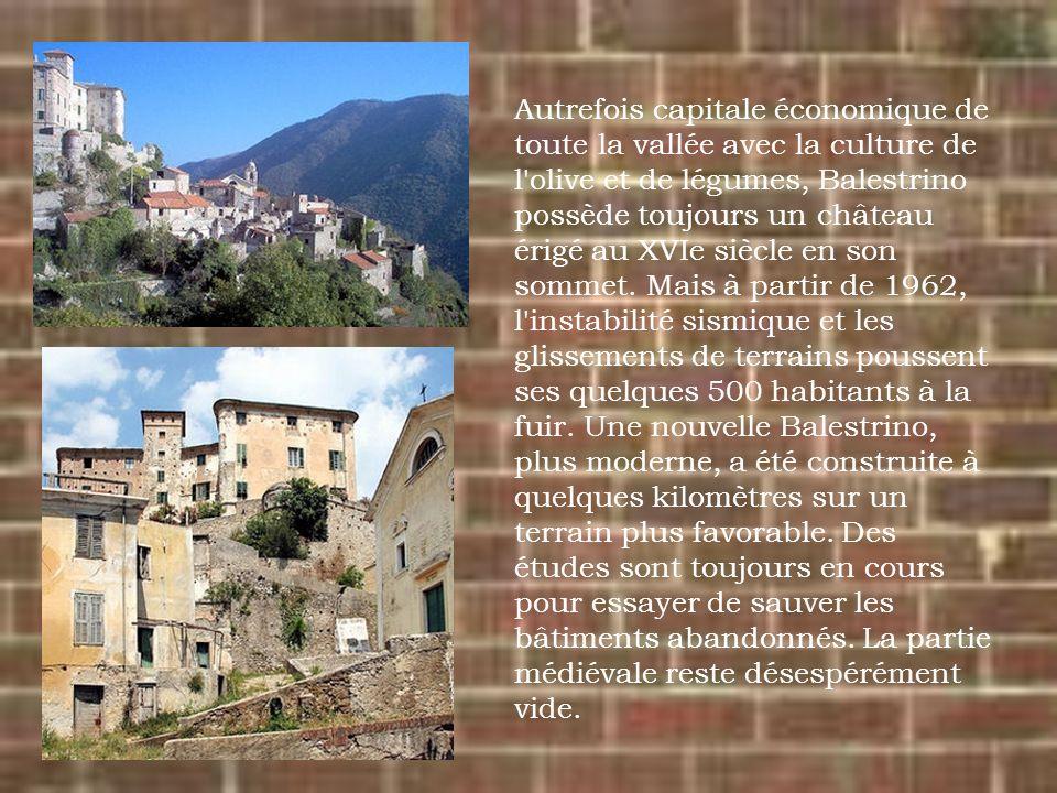 Autrefois capitale économique de toute la vallée avec la culture de l'olive et de légumes, Balestrino possède toujours un château érigé au XVIe siècle