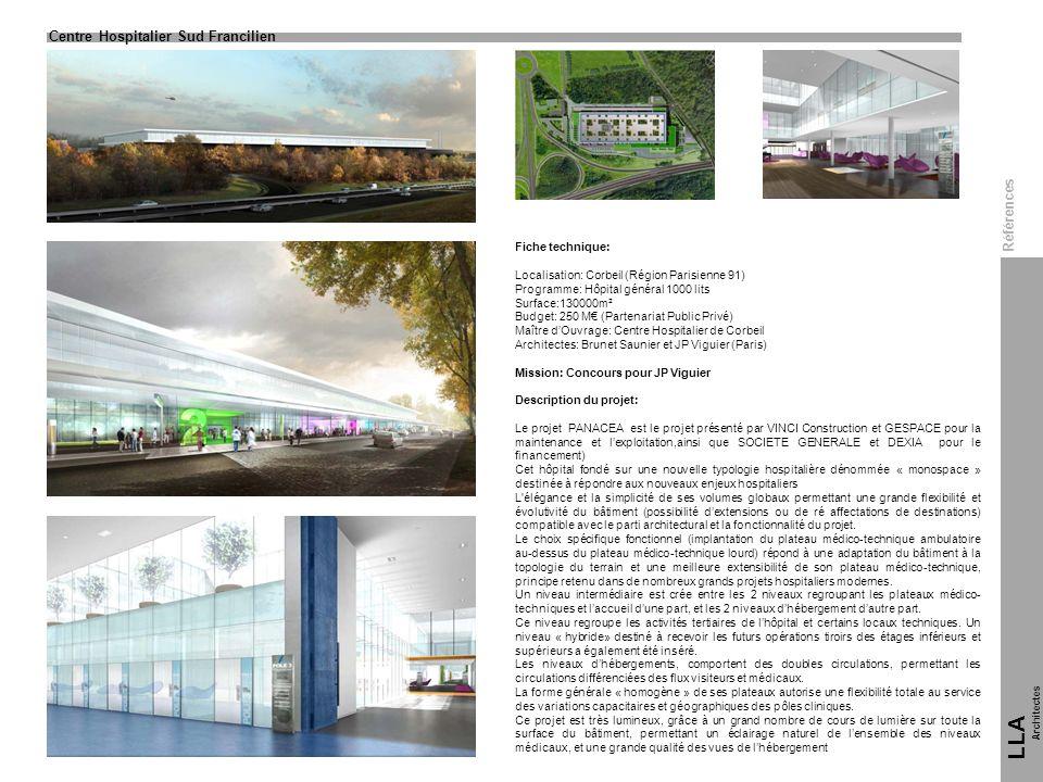 Fiche technique: Localisation: Corbeil (Région Parisienne 91) Programme: Hôpital général 1000 lits Surface:130000m² Budget: 250 M (Partenariat Public