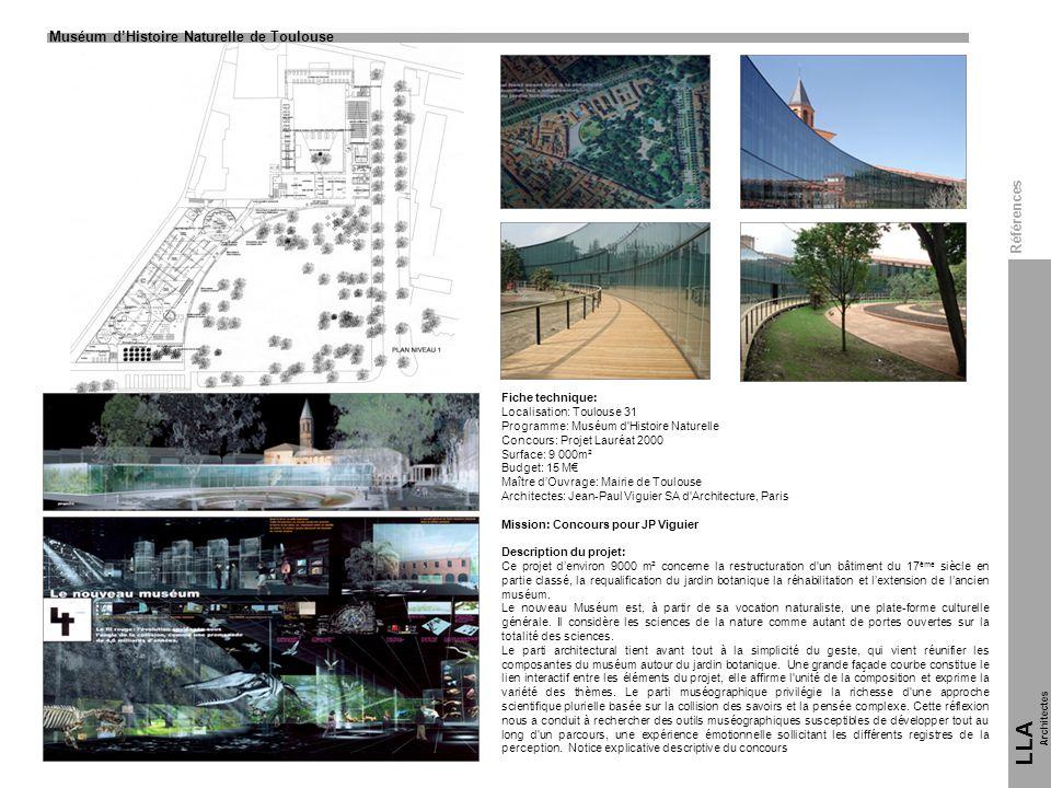 Fiche technique: Localisation: Toulouse 31 Programme: Muséum d'Histoire Naturelle Concours: Projet Lauréat 2000 Surface: 9 000m² Budget: 15 M Maître d