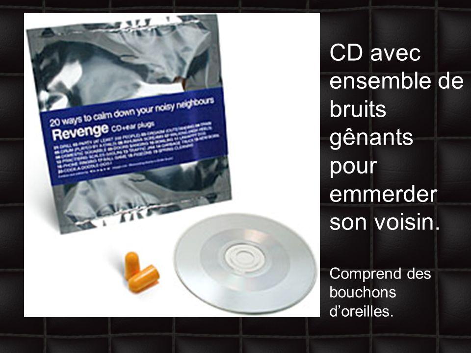 CD avec ensemble de bruits gênants pour emmerder son voisin. Comprend des bouchons doreilles.