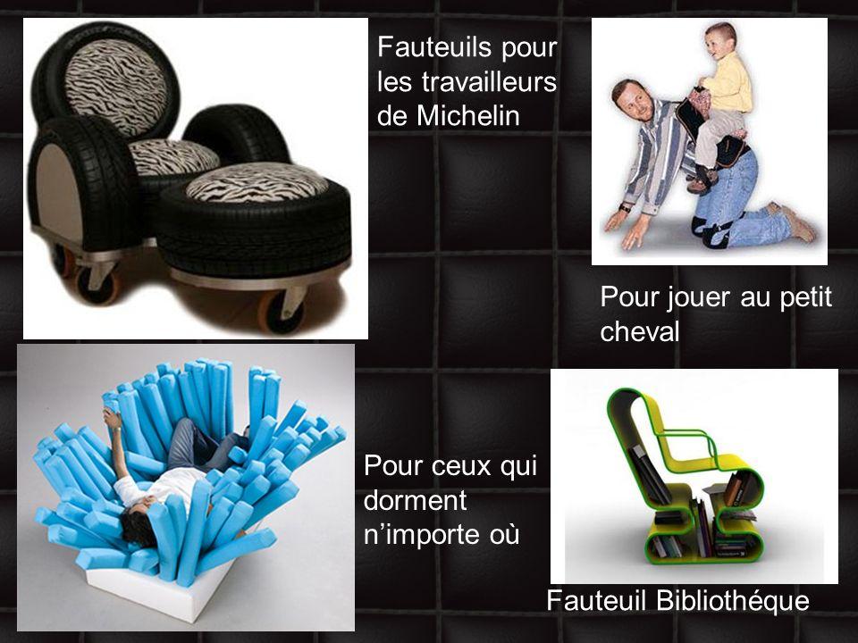 Pour jouer au petit cheval Fauteuil Bibliothéque Fauteuils pour les travailleurs de Michelin Pour ceux qui dorment nimporte où
