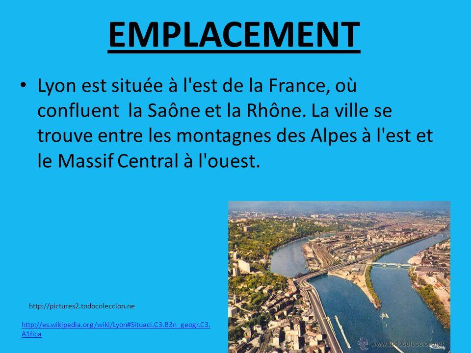 EMPLACEMENT Lyon est située à l est de la France, où confluent la Saône et la Rhône.