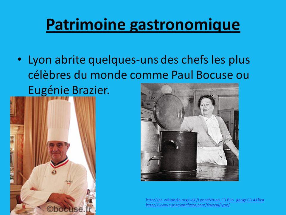 Patrimoine gastronomique Lyon abrite quelques-uns des chefs les plus célèbres du monde comme Paul Bocuse ou Eugénie Brazier.