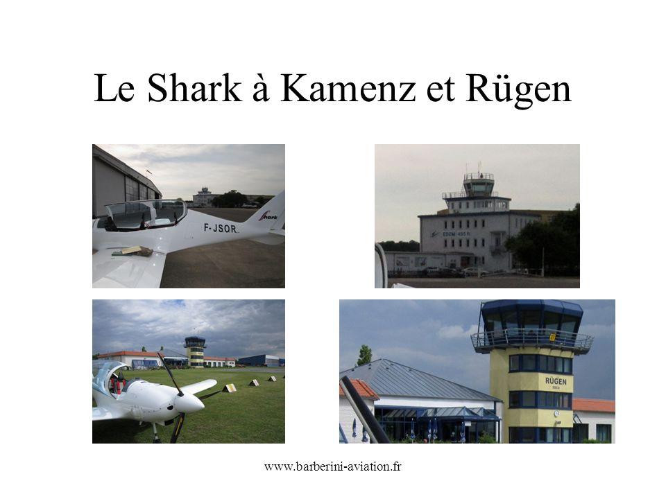 www.barberini-aviation.fr Le Shark à Kamenz et Rügen