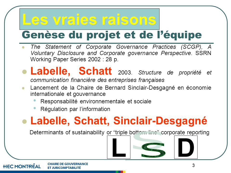 3 Genèse du projet et de léquipe The Statement of Corporate Governance Practices (SCGP), A Voluntary Disclosure and Corporate governance Perspective.