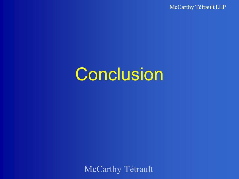 McCarthy Tétrault McCarthy Tétrault LLP Conclusion