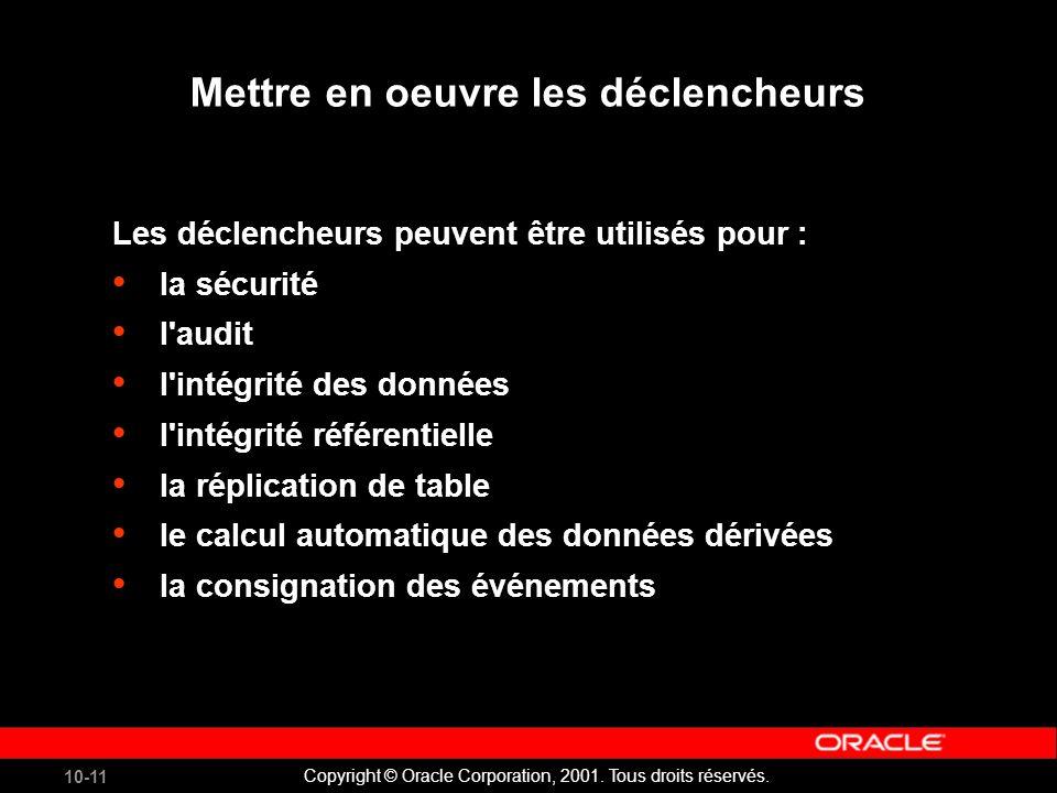 10-11 Copyright © Oracle Corporation, 2001. Tous droits réservés.