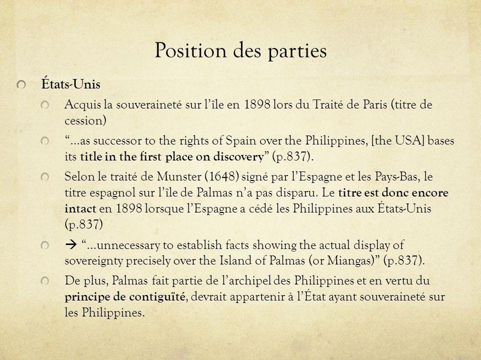 Décision Lîle de Palmas appartient au Royaume des Pays-Bas.