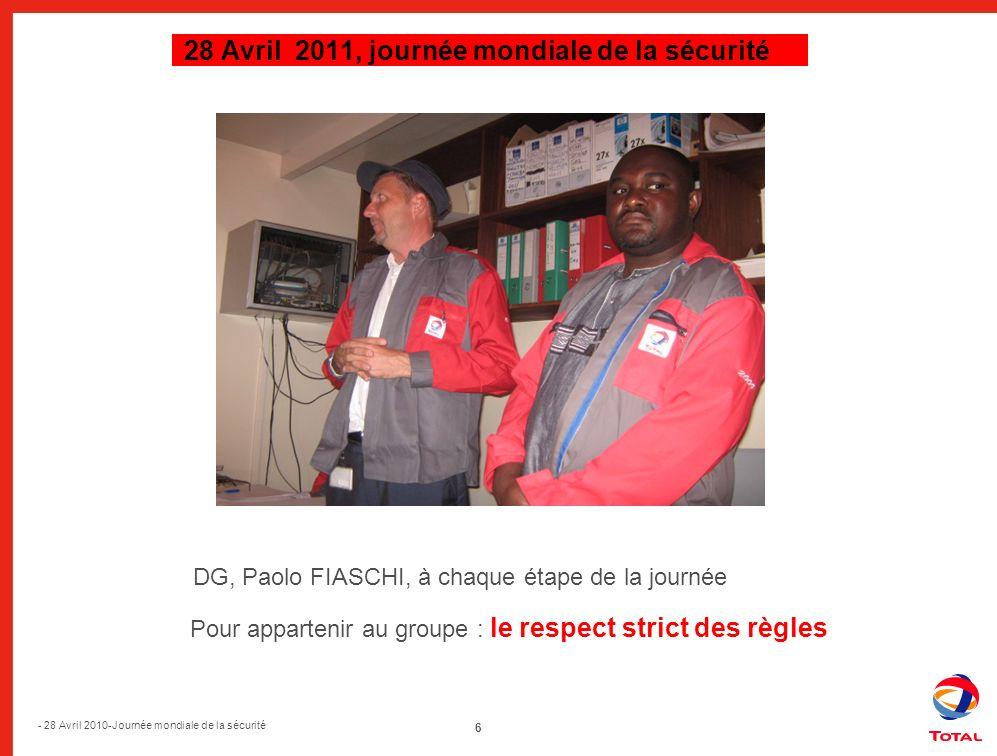 7 - 28 Avril 2010-Journée mondiale de la sécurité 28 Avril 2010, journée mondiale de la sécurité 28 Avril 2011, journée mondiale de la sécurité Pool aviation de Libreville : Pas de travaux sans permis validé Le port de la ceinture est obligatoire