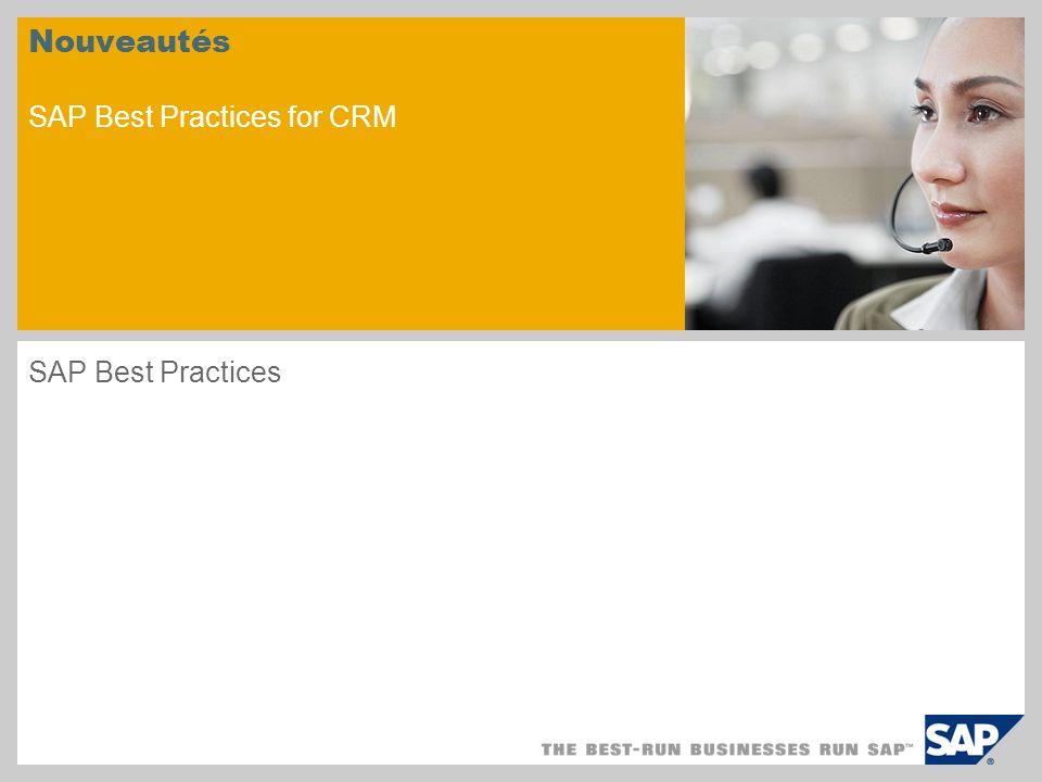 Nouveautés SAP Best Practices for CRM SAP Best Practices